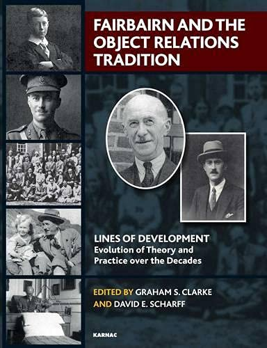 Fairbairn and the Object Relations Tradition (Lines of Development) von Taylor & Francis