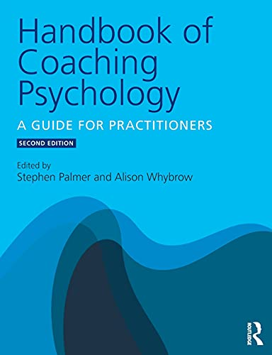 Handbook of Coaching Psychology von Taylor & Francis