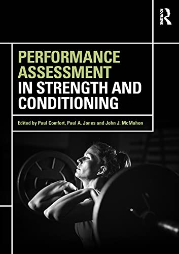 Comfort, P: Performance Assessment in Strength and Condition von Routledge
