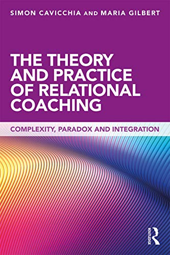 Theory and Practice of Relational Coaching von Taylor & Francis