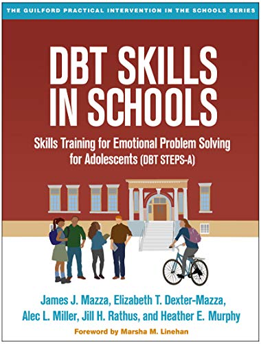 DBT® Skills in Schools (The Guilford Practical Intervention in the Schools) von Guilford Press