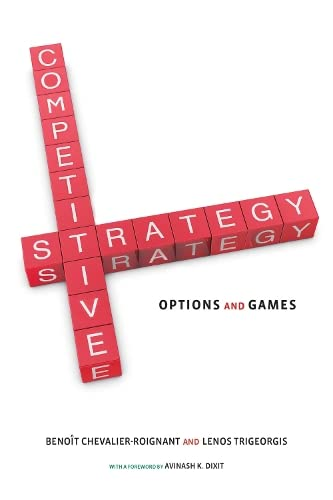 Competitive Strategy (MIT Press): Options and Games von The MIT Press