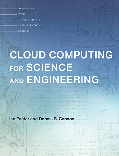 Cloud Computing for Science and Engineering (Scientific and Engineering Computation) von The MIT Press