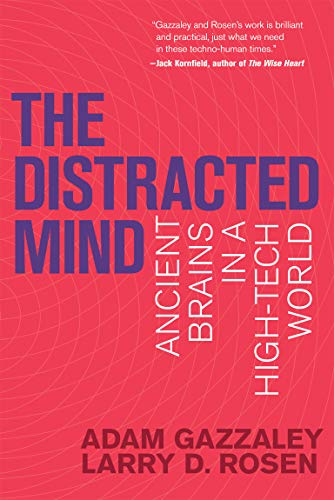 The Distracted Mind (MIT Press): Ancient Brains in a High-Tech World von Mit Press