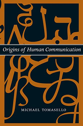 Origins of Human Communication (Jean Nicod Lectures) von MIT Press Ltd