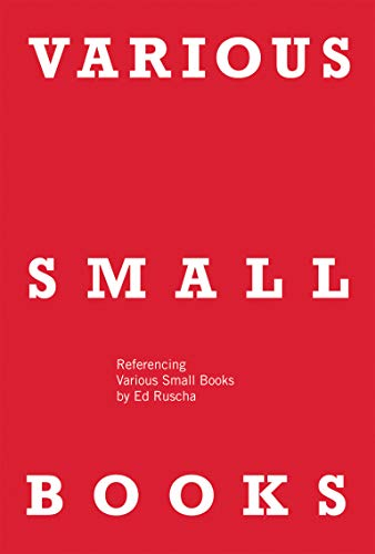 VARIOUS SMALL BOOKS: Referencing Various Small Books by Ed Ruscha (Mit Press) von The MIT Press