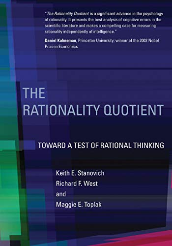 The Rationality Quotient: Toward a Test of Rational Thinking (Mit Press) von MIT Press Ltd