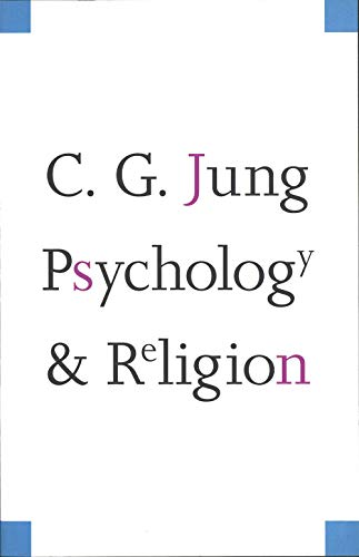 Psychology and Religion (Terry Lectures) von Yale University Press