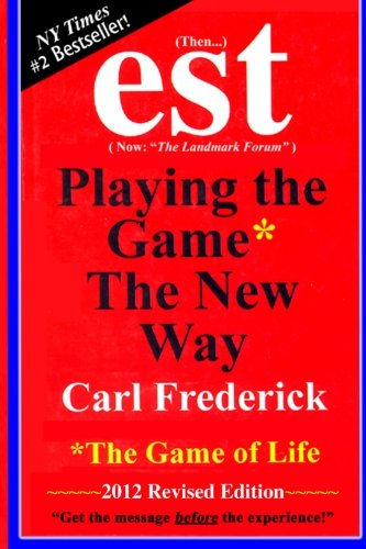 """Est: Playing the Game* the New Way *The Game of Life von Theoklesia, Llc"