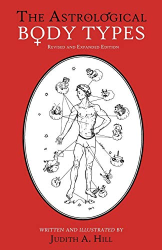 The Astrological Body Types: Face, Form and Expression von Theoklesia, Llc