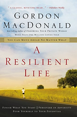 A Resilient Life: You Can Move Ahead No Matter What von Thomas Nelson