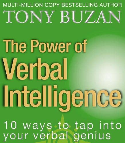 The Power of Verbal Intelligence: 10 Ways to Tap into Your Verbal Genius von Thorsons