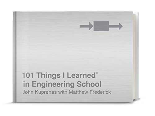 101 Things I Learned® in Engineering School von Three Rivers Press