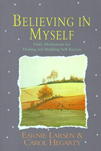 Believing In Myself: Self Esteem Daily Meditations von Touchstone