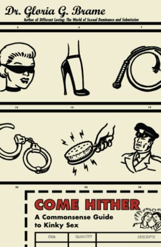 Come Hither: A Commonsense Guide To Kinky Sex von Fireside