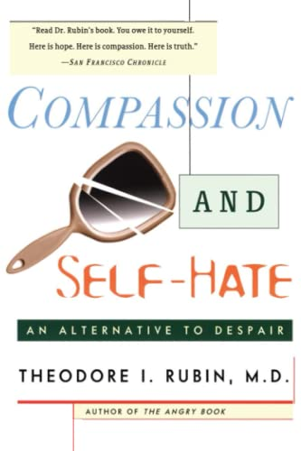 Compassion and Self Hate: An Alternative to Despair von Touchstone
