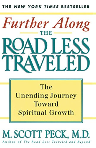 Further Along the Road Less Traveled: The Unending Journey Towards Spiritual Growth von Touchstone