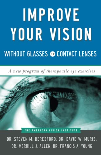 Improve Your Vision Without Glasses or Contact Lenses von Touchstone