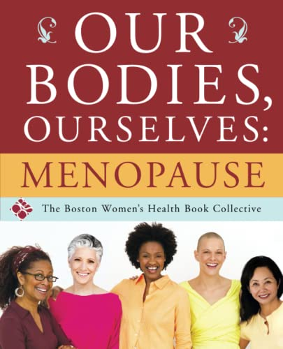 Our Bodies, Ourselves: Menopause von Atria Books