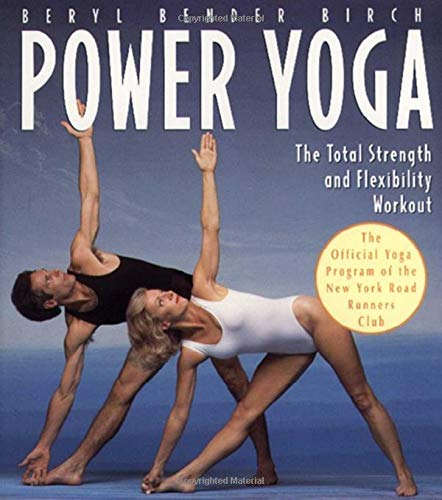 Power Yoga: The Total Strength and Flexibility Workout von Atria Books