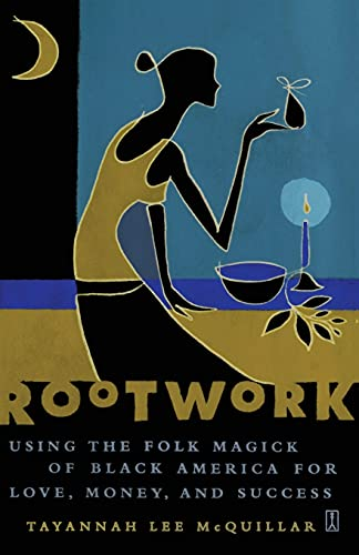 Rootwork: Using the Folk Magick of Black America for Love, Money and Success von Fireside