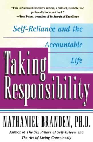 Taking Responsibility: Self-Reliance and the Accountable Life von Fireside
