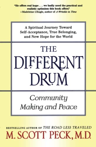 The Different Drum: Community Making and Peace von Touchstone