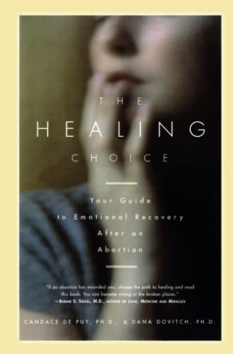 The Healing Choice: Your Guide to Emotional Recovery After an Abortion von Touchstone