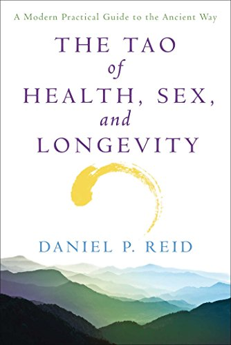 The Tao of Health, Sex, and Longevity: A Modern Practical Guide to the Ancient Way (Fireside Books (Fireside)) von Touchstone