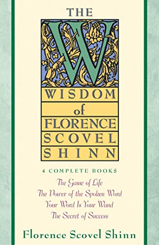 The Wisdom of Florence Scovel Shinn von Touchstone