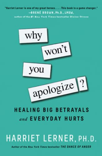 Why Won't You Apologize?: Healing Big Betrayals and Everyday Hurts von Gallery Books