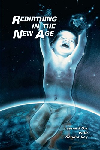 Rebirthing in the New Age von Trafford Publishing