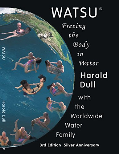 Watsu: Freeing the Body in Water von Trafford Publishing