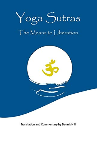Yoga Sutras: The Means To Liberation von Trafford Publishing