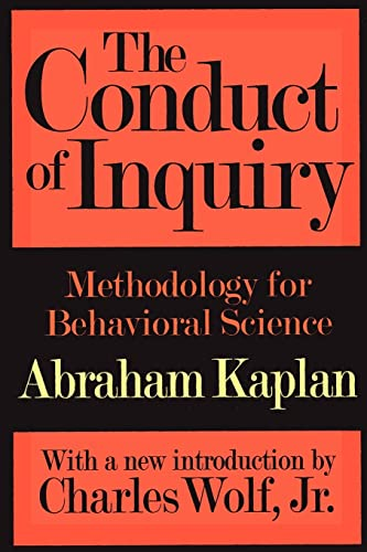 The Conduct of Inquiry: Methodology for Behavioural Science von TRANSACTION PUBL