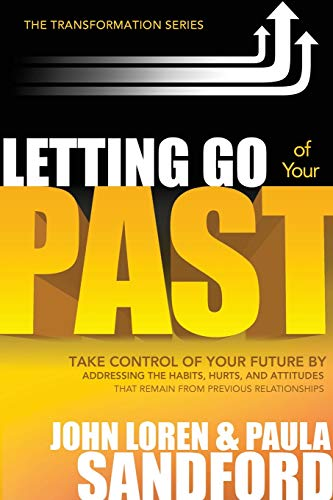 Letting Go of Your Past: Take Control of Your Future by Addressing the Habits, Hurts, and Attitudes That Remain from Previous Relationships (The Transformation Series) von CREATION HOUSE