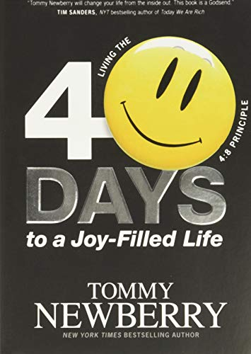 40 Days to a Joy-Filled Life: Living the 4:8 Principle von TYNDALE HOUSE PUBL