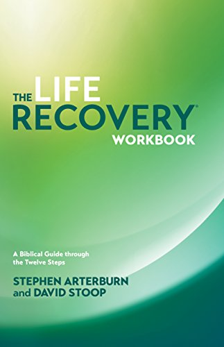 The Life Recovery Workbook: A Biblical Guide Through the 12 Steps von TYNDALE HOUSE PUBL