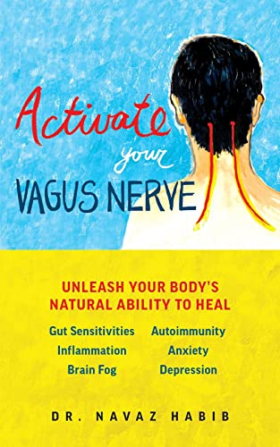 Activate Your Vagus Nerve: Unleash Your Body's Natural Ability to Heal von Ulysses Press