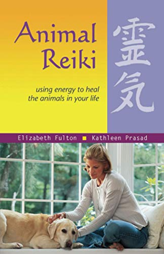 Animal Reiki: Using Energy to Heal the Animals in Your Life (Travelers' Tales Guides) von Ulysses Press