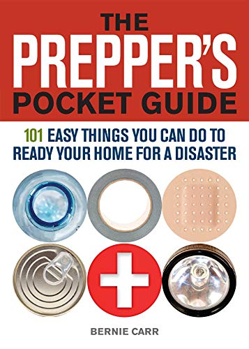 The Prepper's Pocket Guide: 101 Easy Things You Can Do to Ready Your Home for a Disaster von Ulysses Press