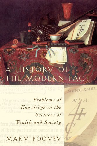 A History of the Modern Fact: Problems of Knowledge in the Sciences of Wealth and Society von University of Chicago Press