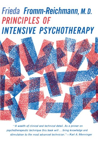 Principles of Intensive Psychotherapy (Phoenix Books) von University Of Chicago Press