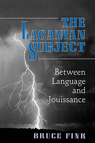 The Lacanian Subject: Between Language and Jouissance (Princeton Paperbacks) von PRINCETON UNIV PR