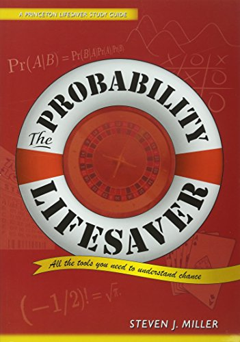 The Probability Lifesaver: All the Tools You Need to Understand Chance (Princeton Lifesaver Study Guides) von Princeton University Press