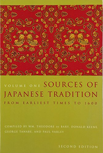 Sources of Japanese Tradition: From Earliest Times to 1600 (Introduction to Asian Civilizations) von Columbia University Press