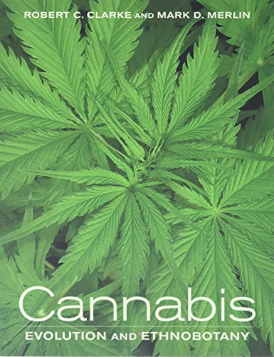 Cannabis: Evolution and Ethnobotany von University of California