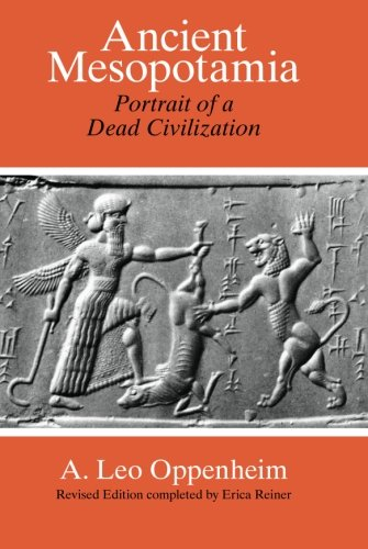 Ancient Mesopotamia: Portrait of a Dead Civilization von University of Chicago Press