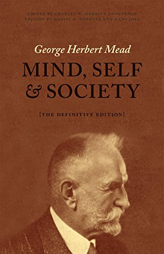 Mind, Self, and Society: The Definitive Edition von University of Chicago Press