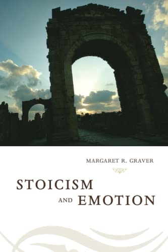 Stoicism and Emotion von University of Chicago Press